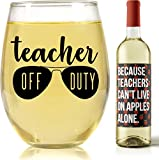 Stemless Wine Glass Teacher Gift – Show Appreciation to Teachers' Aides, Principals or Administrators with Our Because Students Funny Wine Glass (15 oz Capacity) (Teacher Off Duty)