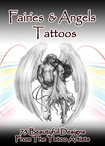 Fairies Angels Tattoo Designs 75 Beautiful From The Tattoo Artists Kindle Edition By Fozen Tomy Arts Photography Kindle Ebooks Amazon Com