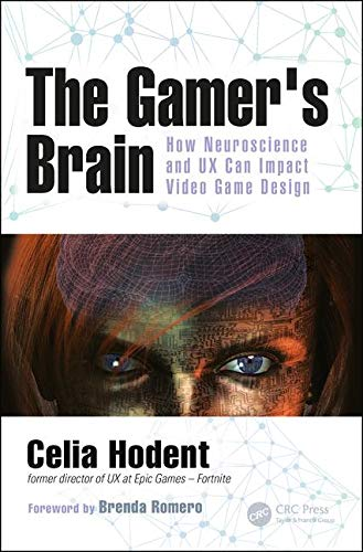 The Gamer's Brain: How Neuroscience and UX Can Impact Video...