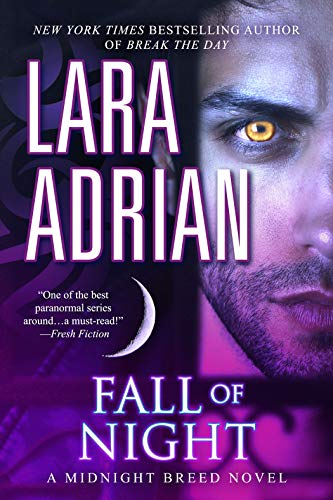 Fall of Night: A Midnight Breed Novel by [Lara Adrian]