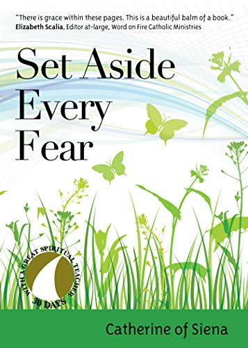 Set Aside Every Fear (30 Days with a Great Spiritual...