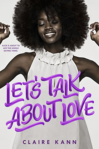 Let's Talk About Love by [Claire Kann]