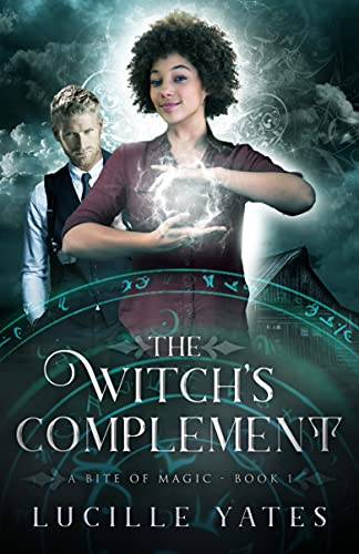 The Witch's Complement (A Bite of Magic Book 1) by [Lucille Yates]