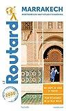 Guide du Routard Marrakech 2020: + les montagnes du Haut-Atlas et Essaouira