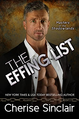 The Effing List by [Cherise Sinclair]