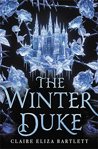 The Winter Duke by [Claire Eliza Bartlett]