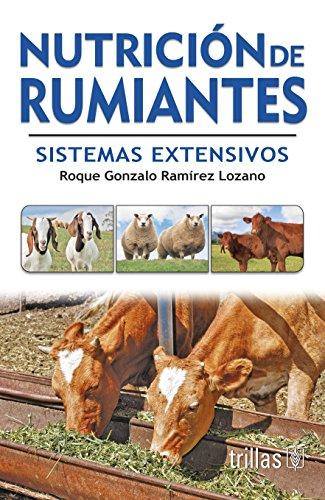 Nutricion de rumiantes/ Ruminant nutrition: Sistemas extensivos/ Extensive System