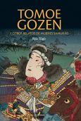 Tomoe gozen y otros informes de mujeres samuráis