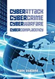 Cyber Attack, CyberCrime, CyberWarfare - CyberComplacency: Is Hollywood's blueprint for Chaos coming true