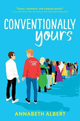Conventionally Yours (True Colors Book 1) by [Annabeth Albert]