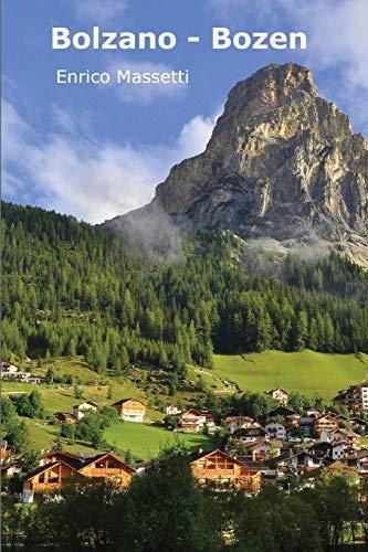 Bolzano - Bozen: Volume 6 [Lingua Inglese]