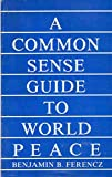 A Common Sense Guide to the World
