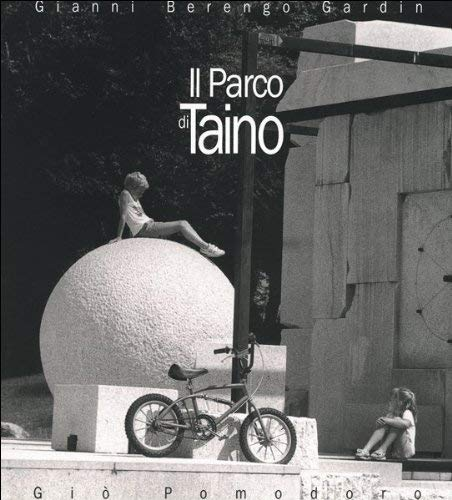Giò Pomodoro. Il parco di Taino