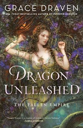 Dragon Unleashed (The Fallen Empire Book 2) by [Grace Draven]