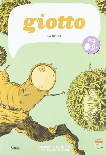 Giotto La Oruga (Mamut 6+)
