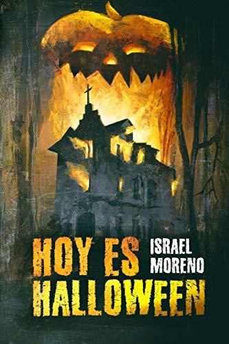 """Hoy es Halloween: La secuela de """"Mañana es Halloween"""" (La noche de Halloween)"""
