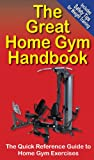 The Great Home Gym Handbook (The Great Handbook Series 1)