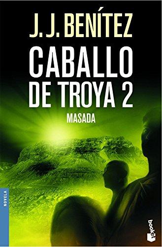 Masada. Caballo de Troya 2 (Biblioteca J. J. Benítez)