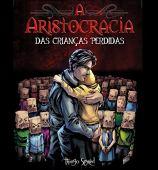 La aristocracia de los niños perdidos
