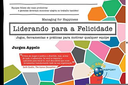 Liderando Para a Felicidade