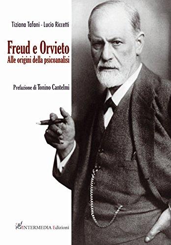 Freud e Orvieto. Alle origini della psicoanalisi