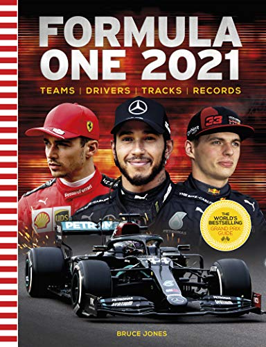 Formula One 2021: Teams, Drivers, Tracks, Records: The World's Bestselling Grand Prix Handbook