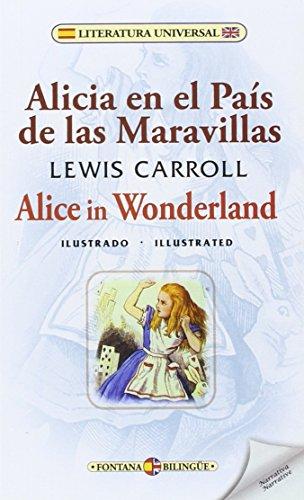 Alicia en el País de las Maravillas / Alice in Wonderland (Fontana Bilingüe)