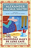 The Handsome Man's De Luxe Café: No. 1 Ladies' Detective Agency (15) (No 1. Ladies' Detective Agency)