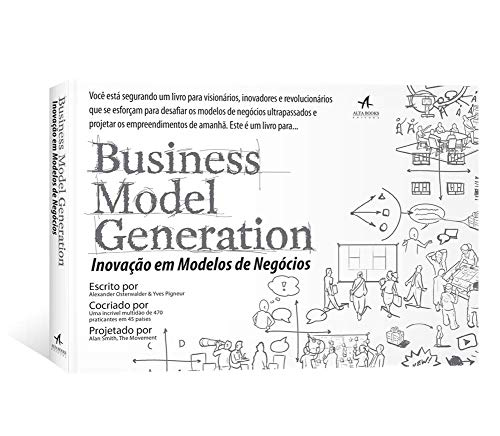 Business Model Generation: Innovation In Business Models