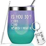 30th Birthday Gifts for Women and Men, Is You 30 Wine Cup Gifts for 30 Year Old Party Decorations - Funny Gifts for Wife, Husband, Friends - Vacuum Insulated Tumbler with Keychain Glitter 12oz