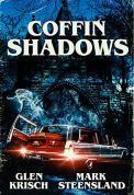 Coffin Shadows by [Glen Krisch, Mark Steensland]