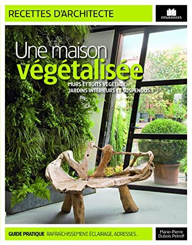 Une maison végétalisée
