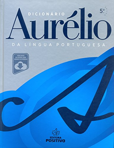 Aurélio Dictionary (+ Access Key for Electronic Version)