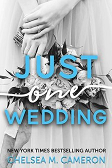 Just One Wedding (Castleton Hearts Book 3) by [Chelsea M. Cameron]