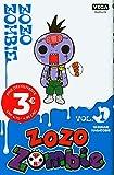 Zozo Zombie - Tome 1 / Edition spéciale (à prix réduit)