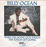 """When The Going Gets Tough - Billy Ocean 7"""" 45"""