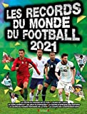 Records du monde du football 2021 – Livre pratique – À partir de 7 ans
