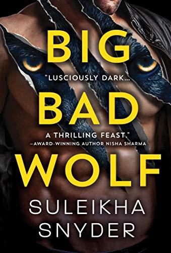Big Bad Wolf (Third Shift Book 1) by [Suleikha Snyder]