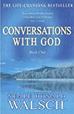 Conversations With God : An Uncommon Dialogue (Bk. 1)