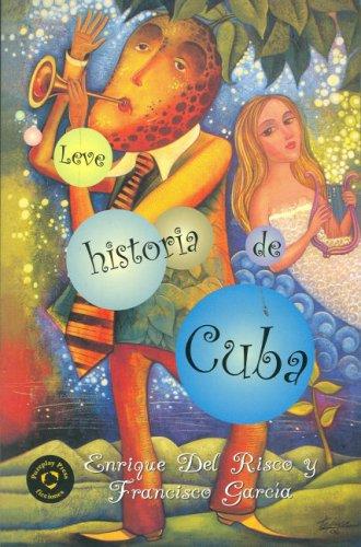Leve Historia De Cuba/ Cuba Lite