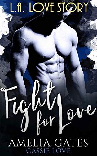 Fight for Love de Amelia Gates y Cassie Love