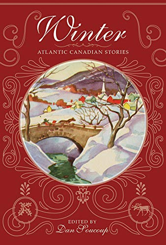 Winter: Atlantic Canadian Stories