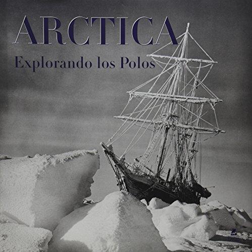 Artica explorando los polos