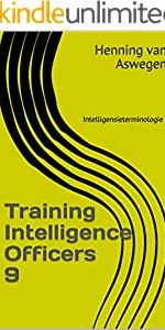 Training Intelligence Officers 9: Intelligensieterminologie (South African Intelligence Library series) (Afrikaans Edition)