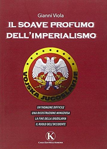 Il soave profumo dell'imperialismo