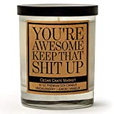 You're Awesome Keep That S Up, Kraft Label Scented Soy Candle, Huckleberry, Lemon, Vanilla, 10 Oz. Glass Jar Candle, Made in The USA, Decorative Candles, Funny and Sassy Gifts