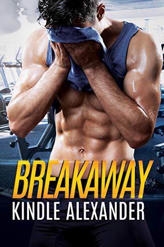 Breakaway by [Kindle Alexander, Reese Dante, Jae Ashley]
