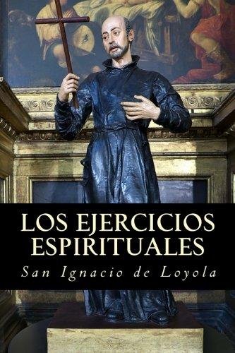 Los ejercicios espirituales de San Ignacio de Loyola