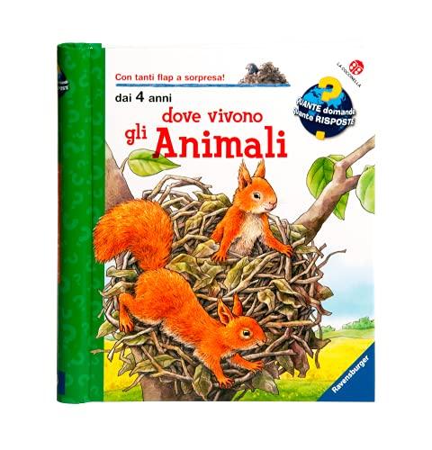 Dove vivono gli animali. Ediz. a colori