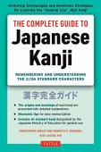 The complete guide to japanese kanji: remembering and understanding the 2,136 standard japanese characters (english edition)